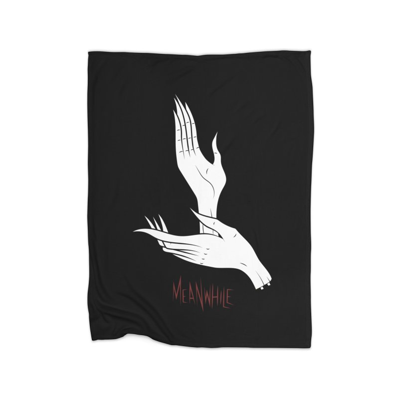 MEANWHILE Home Blanket by UNDEAD MISTER