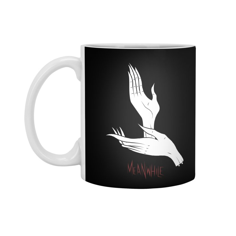 MEANWHILE Accessories Mug by UNDEAD MISTER