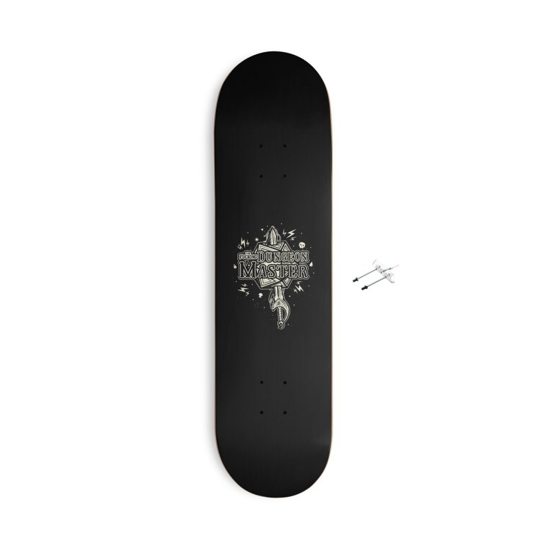 THE F* DUNGEON MASTER Accessories Skateboard by UNDEAD MISTER