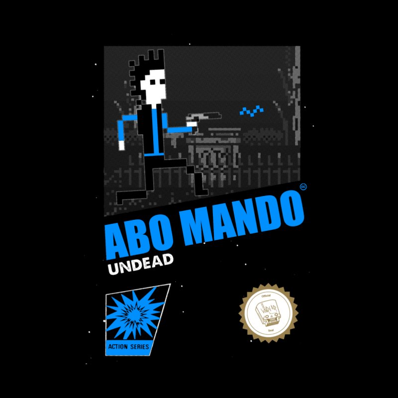 ABO MANDO by UNDEAD MISTER