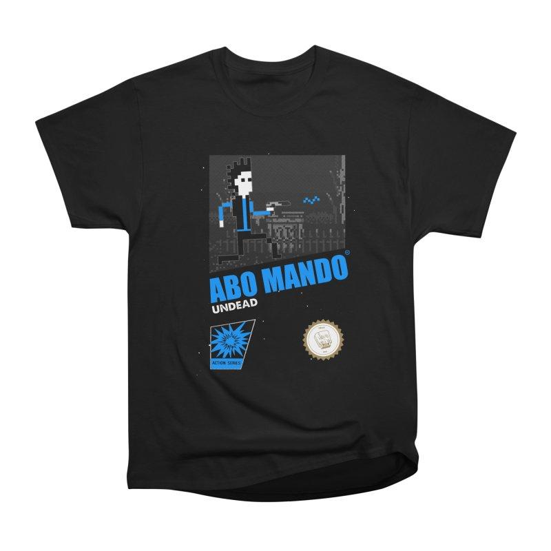 ABO MANDO Men's Heavyweight T-Shirt by UNDEAD MISTER