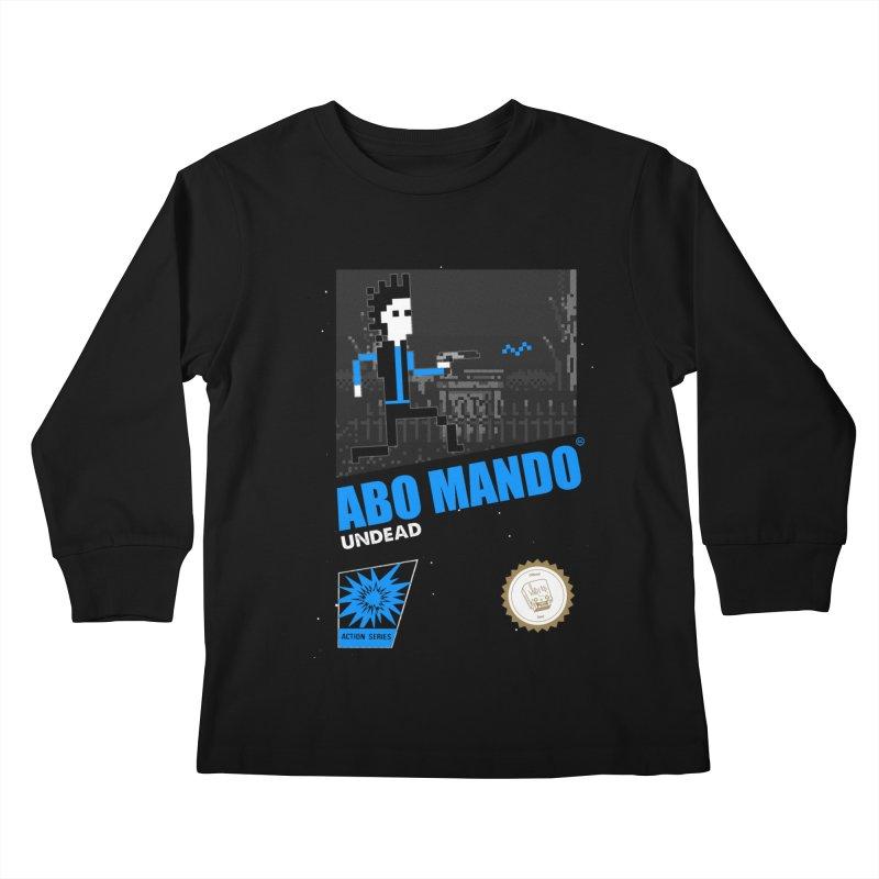 ABO MANDO Kids Longsleeve T-Shirt by UNDEAD MISTER