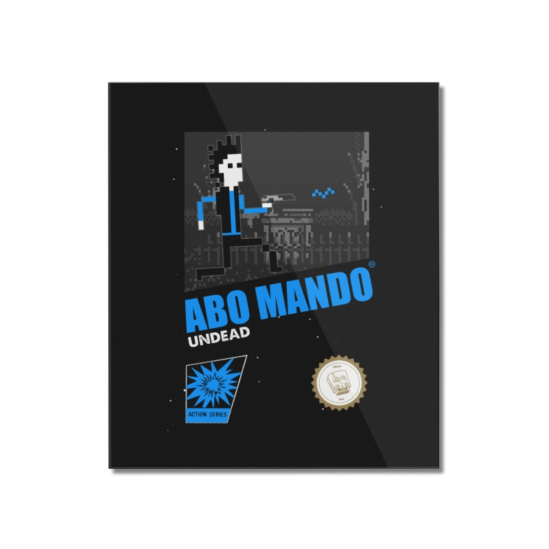 ABO MANDO Home Mounted Acrylic Print by UNDEAD MISTER