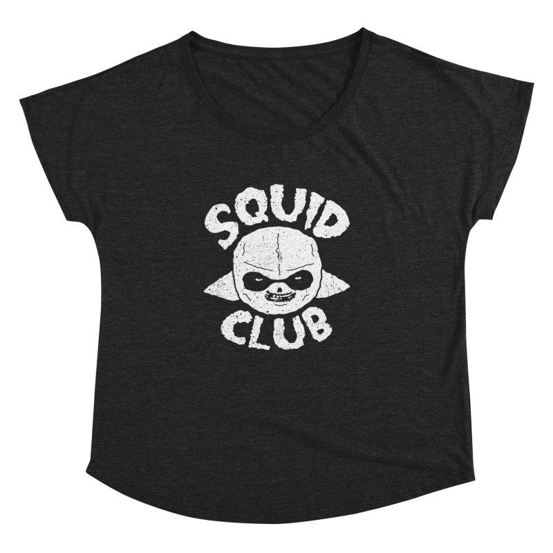 Squid Club Women's Dolman Scoop Neck by UNDEAD MISTER