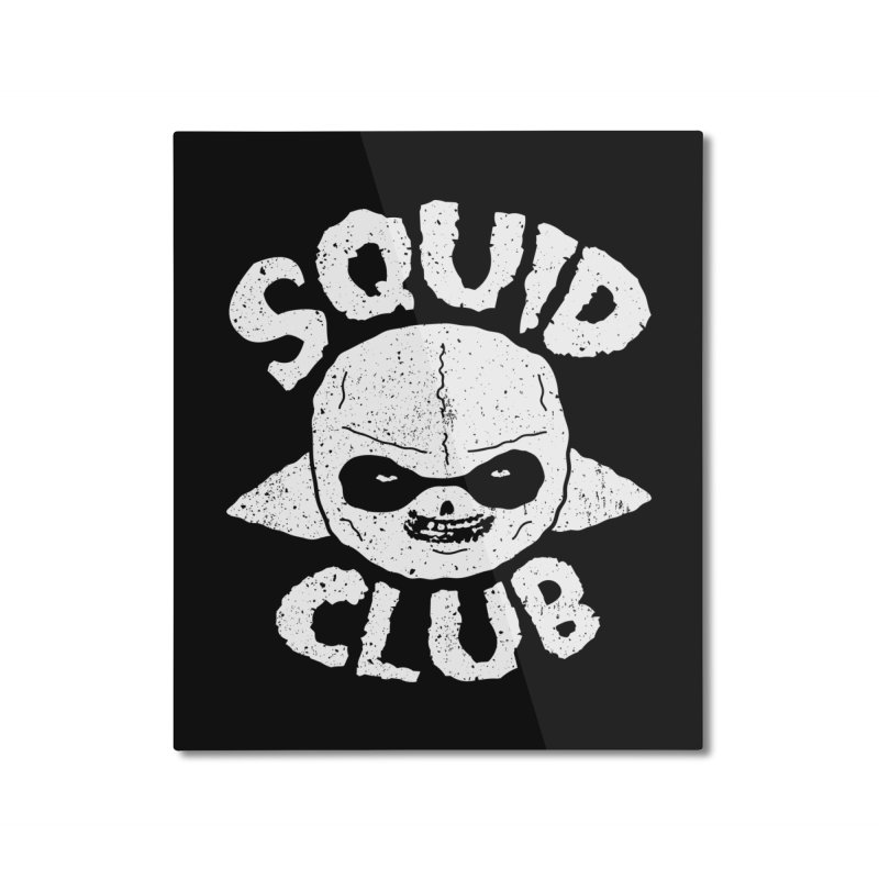 Squid Club Home Mounted Aluminum Print by UNDEAD MISTER