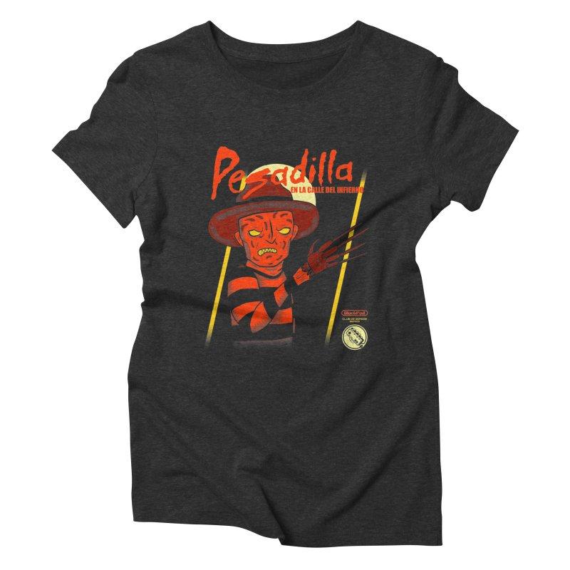 PESADILLA EN LA CALLE DEL INFIERNO Women's Triblend T-Shirt by UNDEAD MISTER