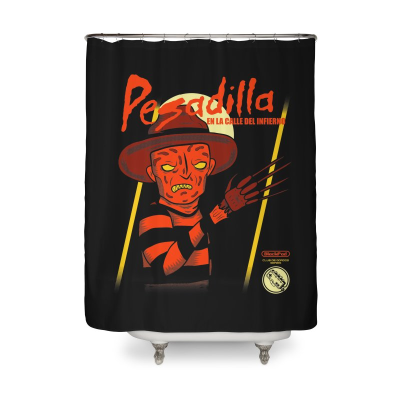 PESADILLA EN LA CALLE DEL INFIERNO Home Shower Curtain by UNDEAD MISTER