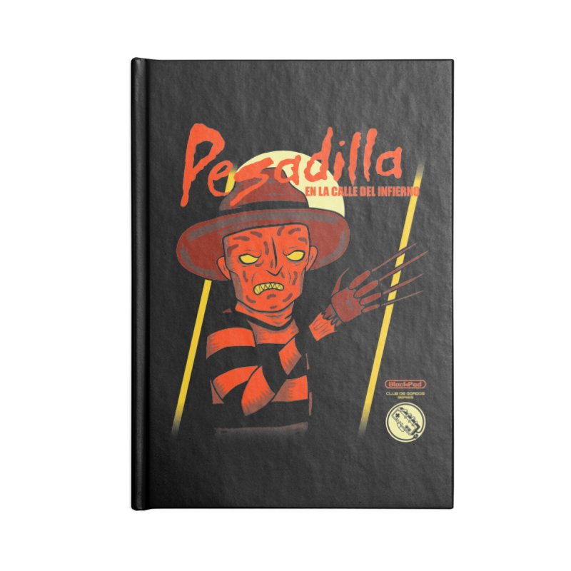 PESADILLA EN LA CALLE DEL INFIERNO Accessories Blank Journal Notebook by UNDEAD MISTER