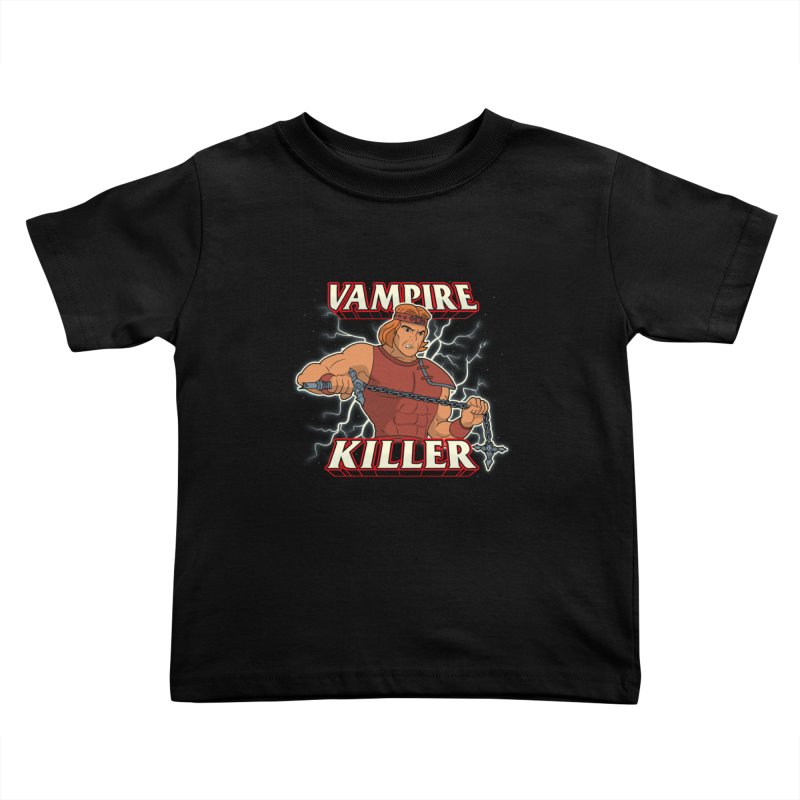 VAMPIRE KILLER Kids Toddler T-Shirt by UNDEAD MISTER