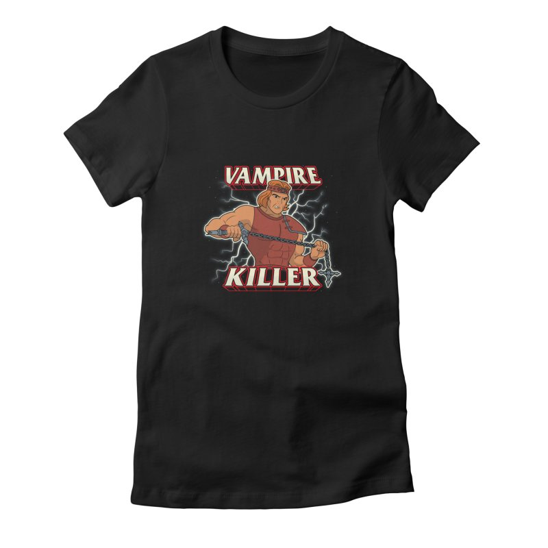 VAMPIRE KILLER Women's T-Shirt by UNDEAD MISTER