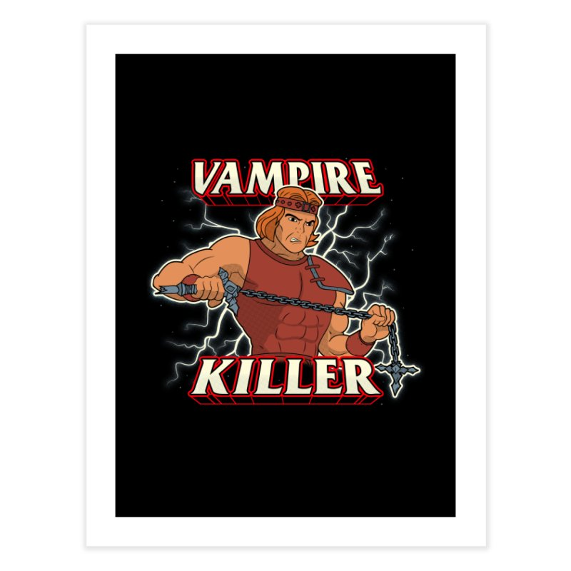 VAMPIRE KILLER Home Fine Art Print by UNDEAD MISTER