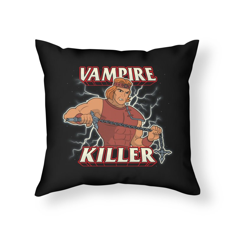 VAMPIRE KILLER Home Throw Pillow by UNDEAD MISTER