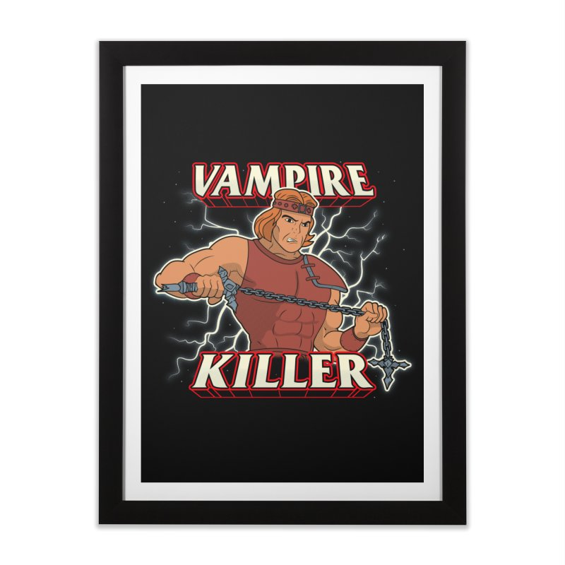 VAMPIRE KILLER Home Framed Fine Art Print by UNDEAD MISTER