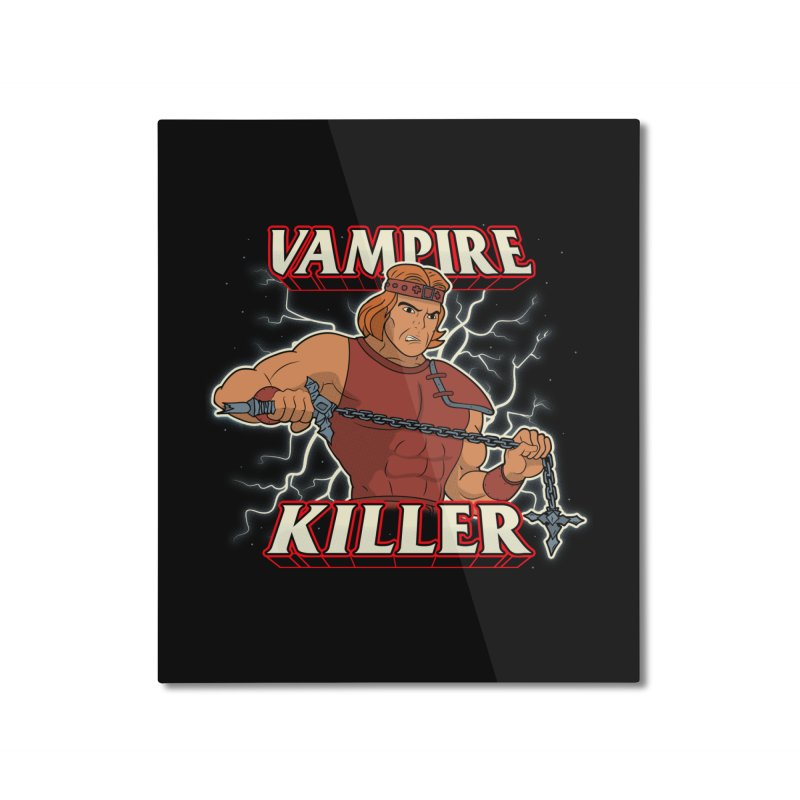 VAMPIRE KILLER Home Mounted Aluminum Print by UNDEAD MISTER
