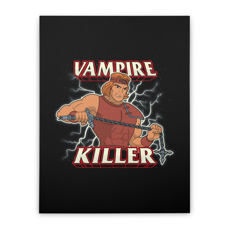 VAMPIRE KILLER Home Stretched Canvas by UNDEAD MISTER