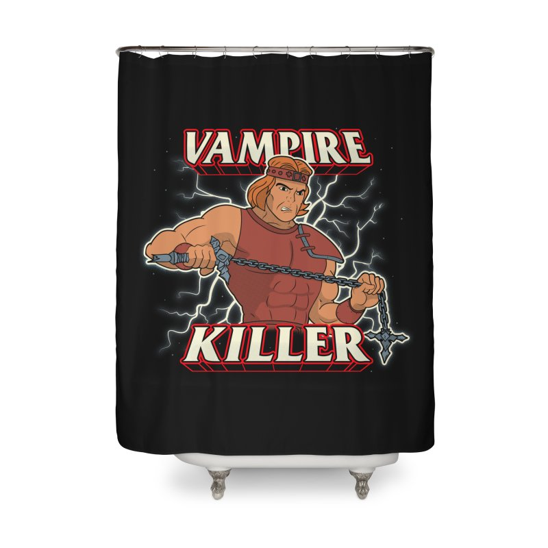 VAMPIRE KILLER Home Shower Curtain by UNDEAD MISTER