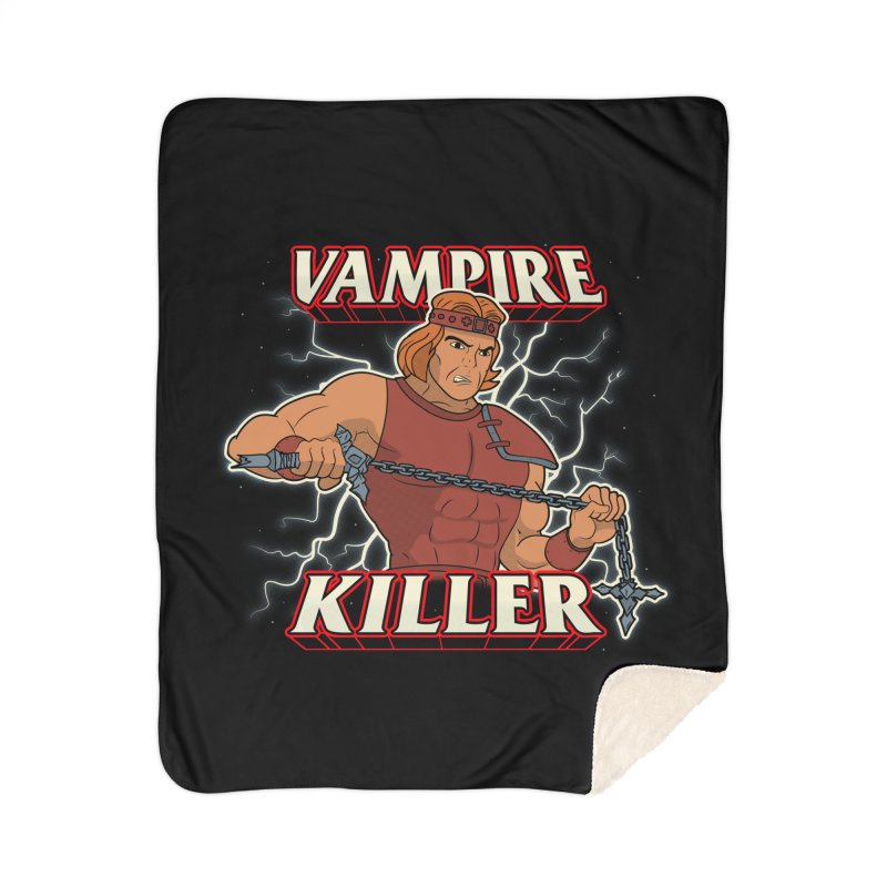 VAMPIRE KILLER Home Sherpa Blanket Blanket by UNDEAD MISTER
