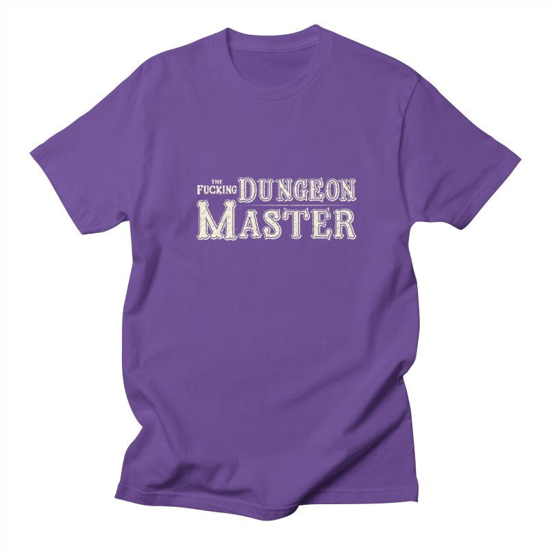 THE F* DUNGEON MASTER! Women's Regular Unisex T-Shirt by UNDEAD MISTER