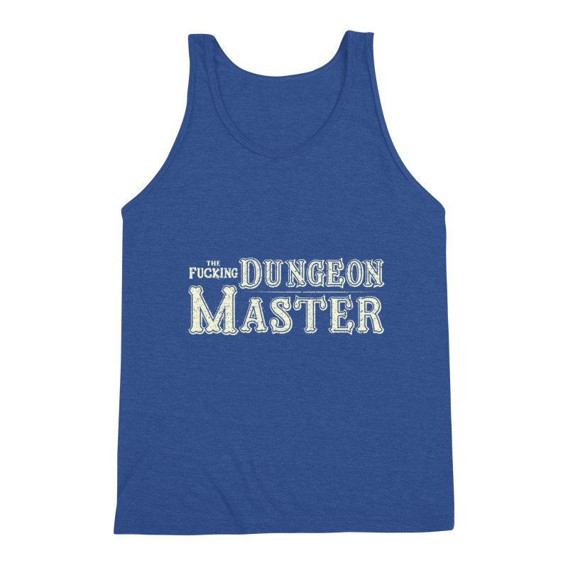 THE F* DUNGEON MASTER! Men's Tank by UNDEAD MISTER