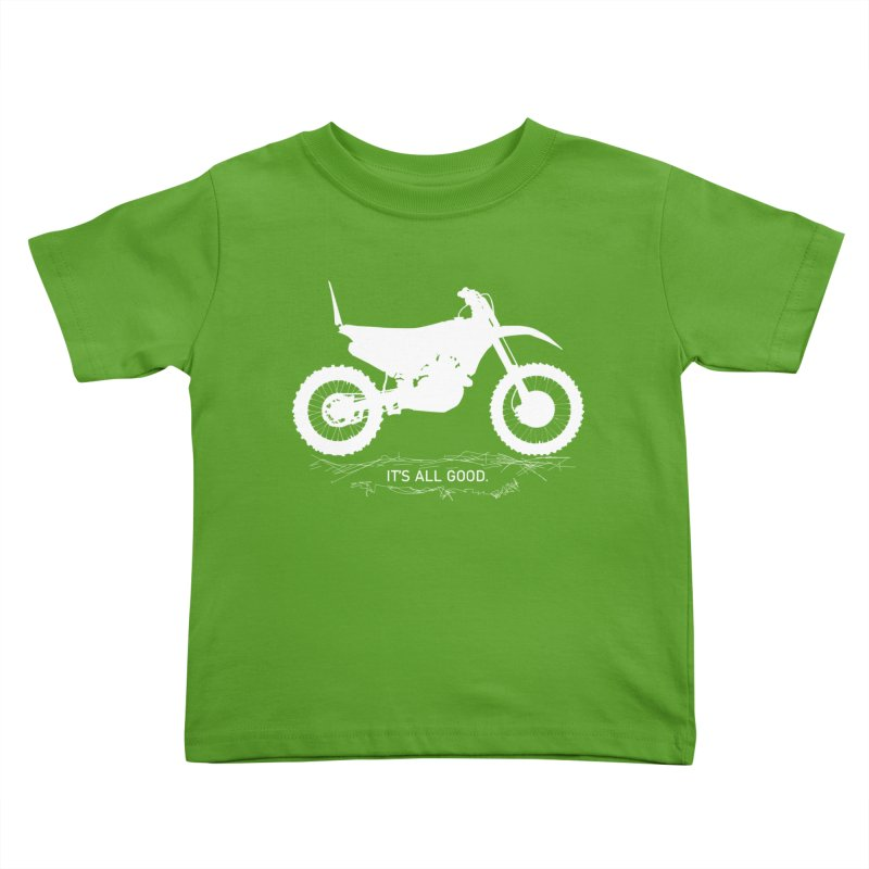 It's all good. Kids Toddler T-Shirt by MXRacing.com Swag