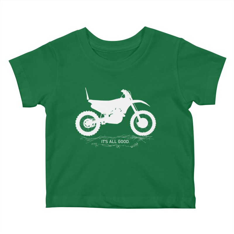 It's all good. Kids Baby T-Shirt by MXRacing.com Swag