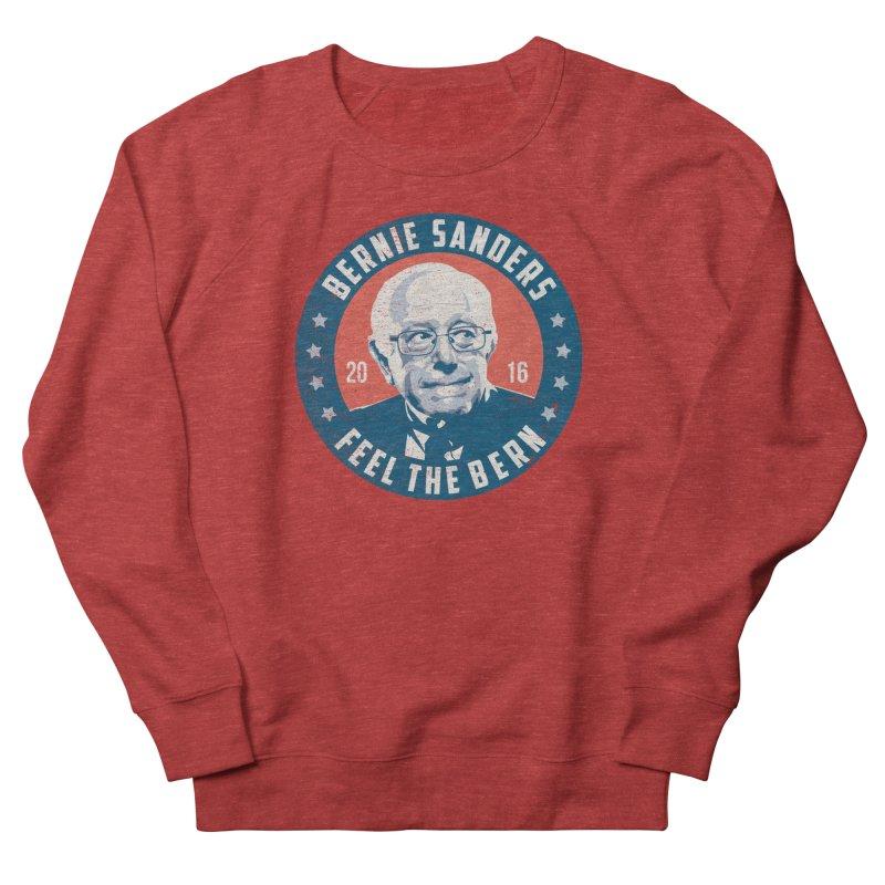 Bernie Sanders For President Women's French Terry Sweatshirt by MackStudios's Artist Shop