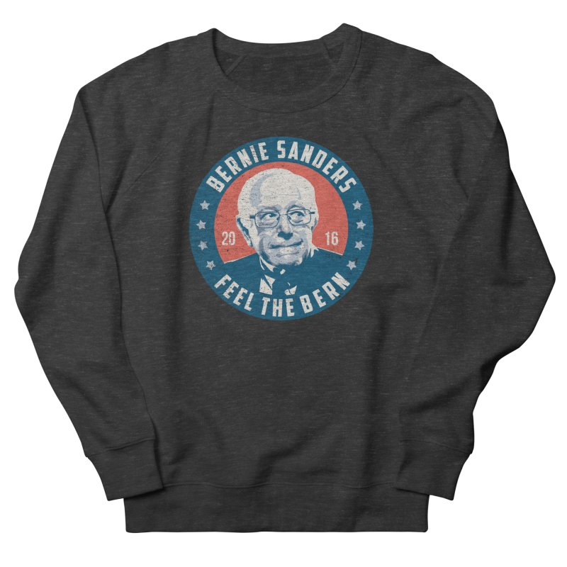 Bernie Sanders For President Men's French Terry Sweatshirt by MackStudios's Artist Shop