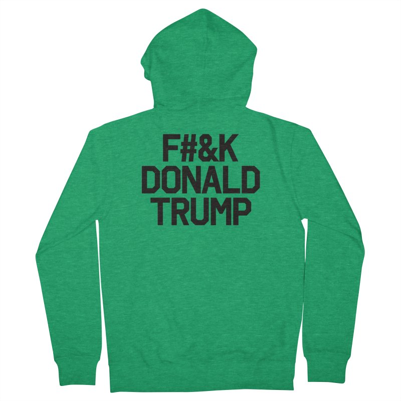 F#&K Donald Trump Men's Zip-Up Hoody by MackStudios's Artist Shop