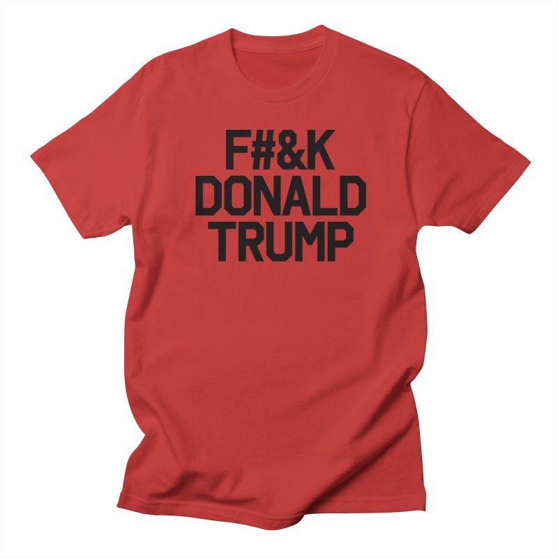 F#&K Donald Trump Men's Regular T-Shirt by MackStudios's Artist Shop