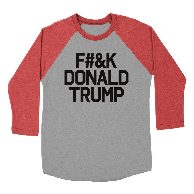 F#&K Donald Trump Women's Baseball Triblend T-Shirt by MackStudios's Artist Shop