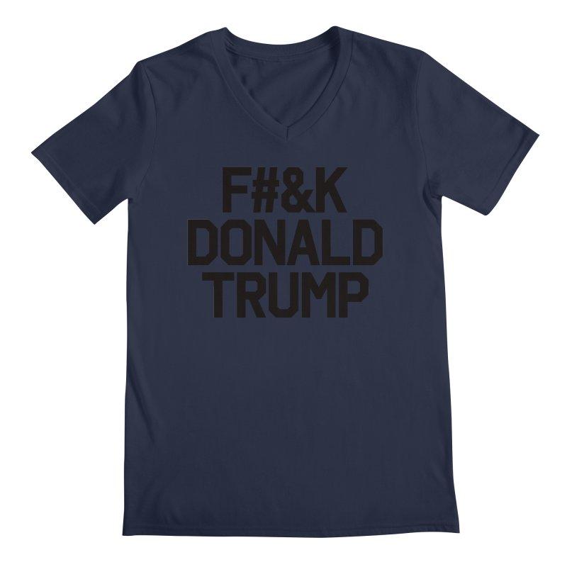 F#&K Donald Trump Men's Regular V-Neck by MackStudios's Artist Shop