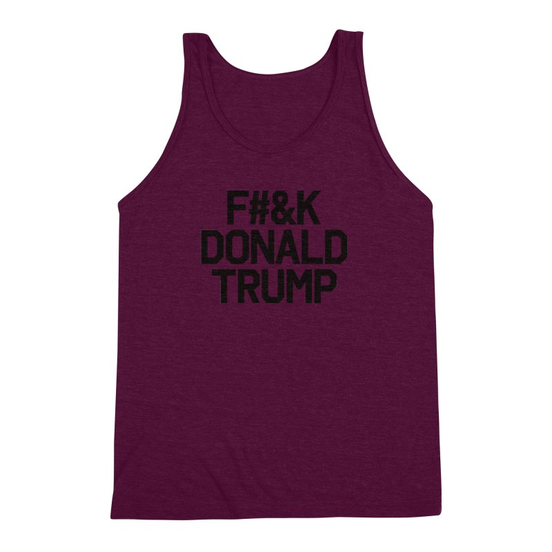 F#&K Donald Trump Men's Triblend Tank by MackStudios's Artist Shop