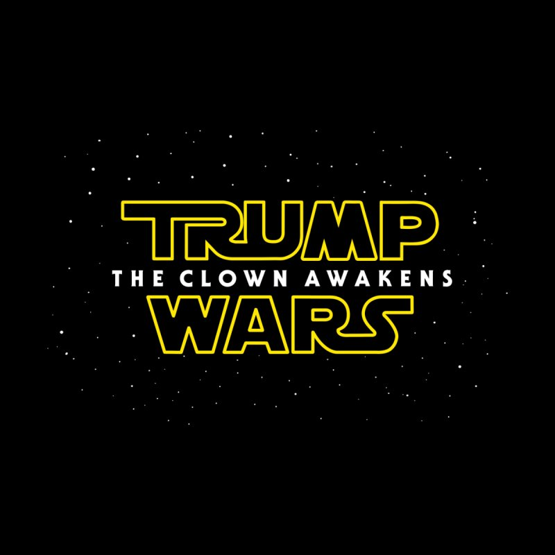 Trump Wars The Clown Awakens Kids T-Shirt by MackStudios's Artist Shop