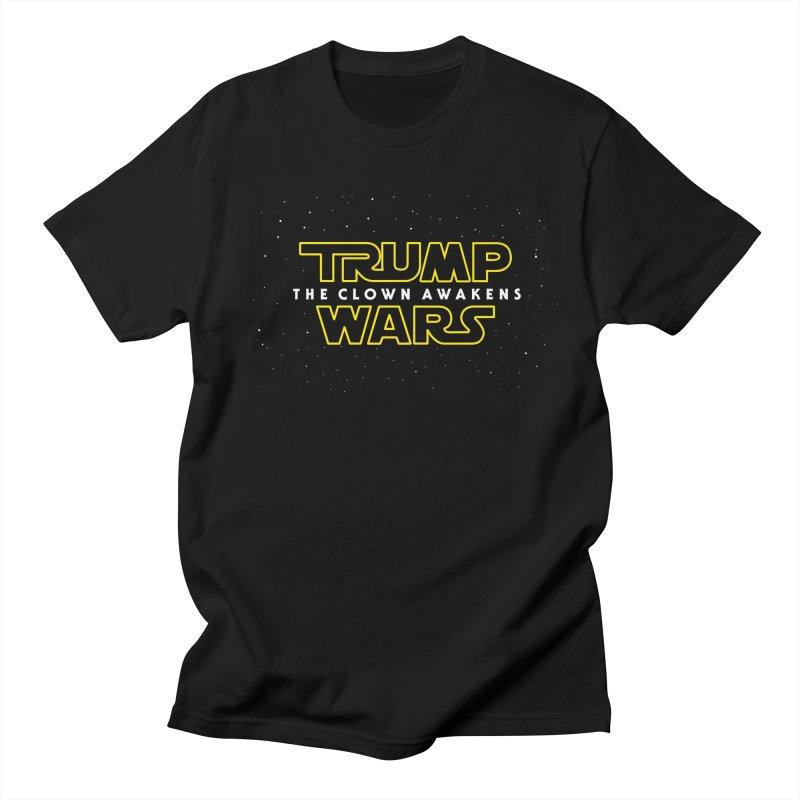 Trump Wars The Clown Awakens Men's Regular T-Shirt by MackStudios's Artist Shop