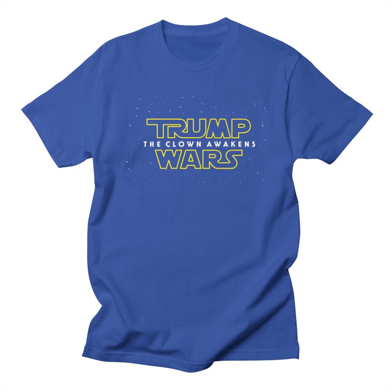 Trump Wars The Clown Awakens Men's Regular T-Shirt by MackStudios's Artist Shop