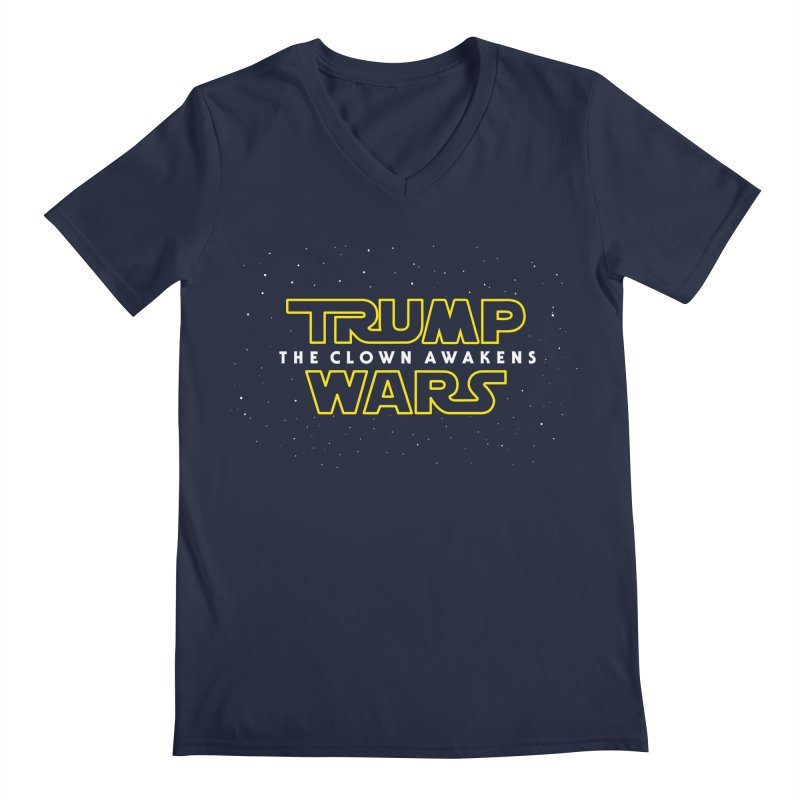 Trump Wars The Clown Awakens Men's V-Neck by MackStudios's Artist Shop