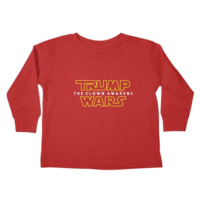 Trump Wars The Clown Awakens Kids Toddler Longsleeve T-Shirt by MackStudios's Artist Shop