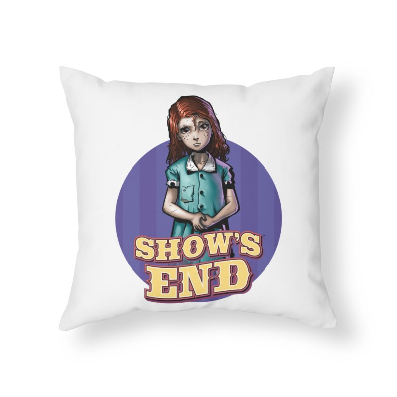 Show's End: Loralye Home Throw Pillow by Mad Cave Studios's Artist Shop