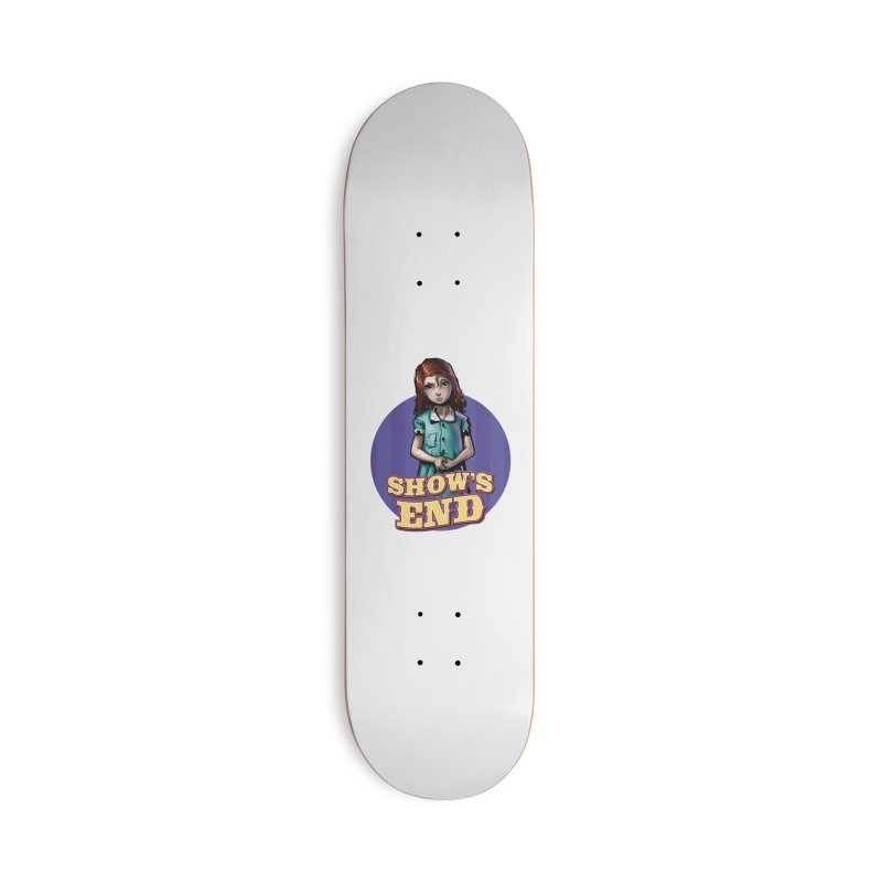 Show's End: Loralye Accessories Deck Only Skateboard by Mad Cave Studios's Artist Shop