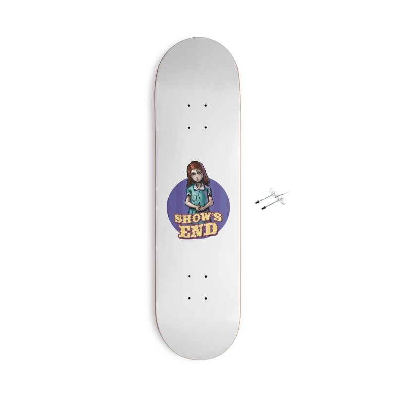 Show's End: Loralye Accessories With Hanging Hardware Skateboard by Mad Cave Studios's Artist Shop
