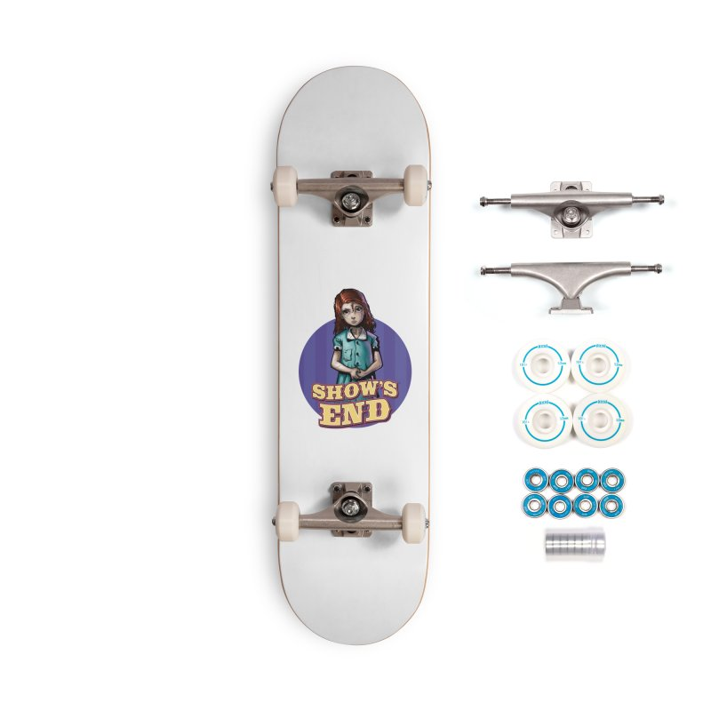 Show's End: Loralye Accessories Complete - Basic Skateboard by Mad Cave Studios's Artist Shop