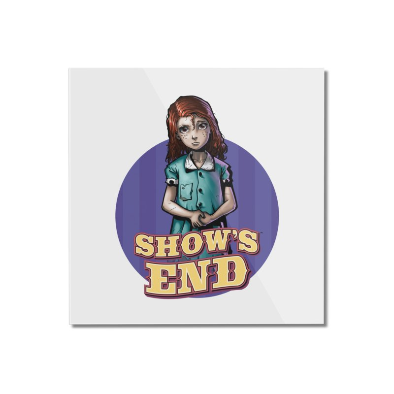 Show's End: Loralye Home Mounted Acrylic Print by Mad Cave Studios's Artist Shop