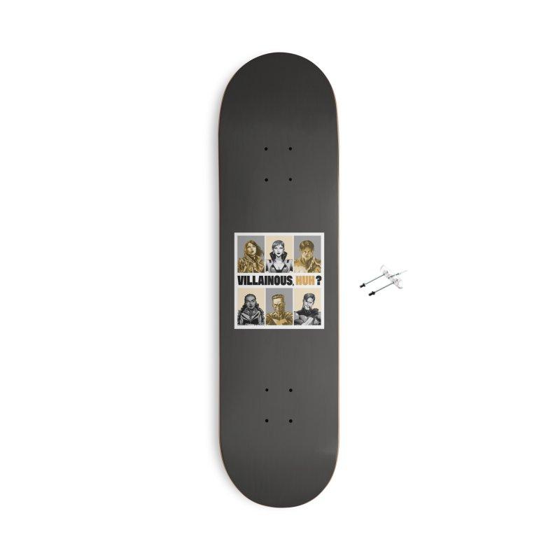 Villainous - Meet the Villains Accessories Skateboard by Mad Cave Studios's Artist Shop