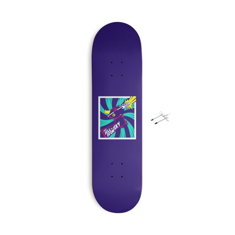 They Fell From The Sky Accessories Skateboard by Mad Cave Studios's Artist Shop