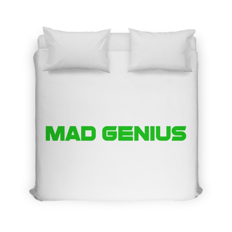 Mad Genius Logo Home Duvet by The Mad Genius Artist Shop