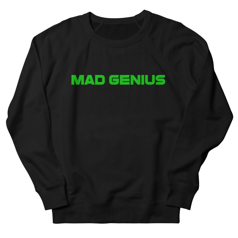 Mad Genius Logo Men's French Terry Sweatshirt by The Mad Genius Artist Shop