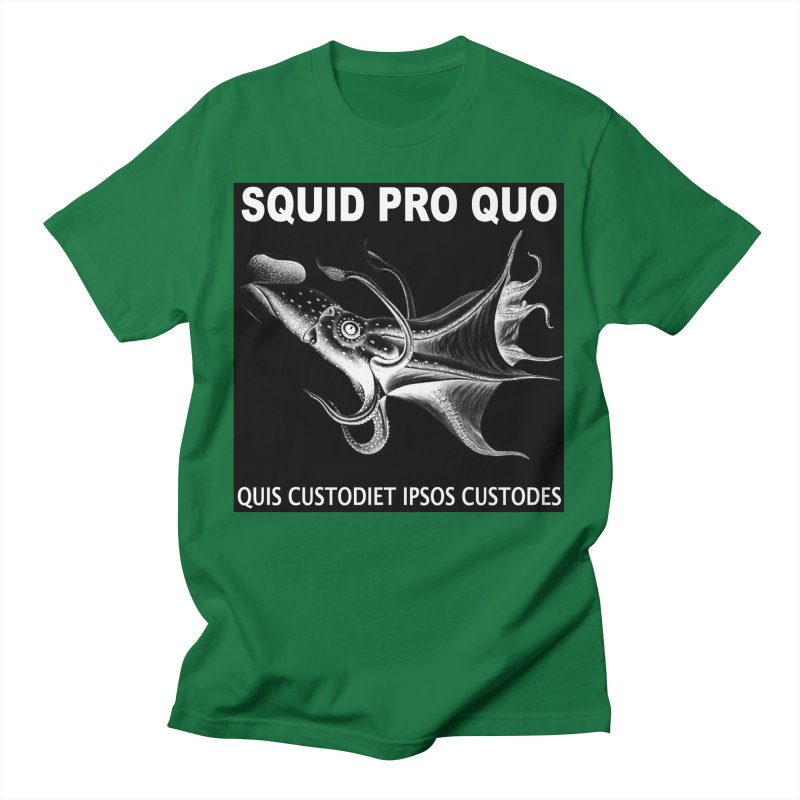 Squid Pro Quo Men's T-Shirt by MaddFictional's Artist Shop