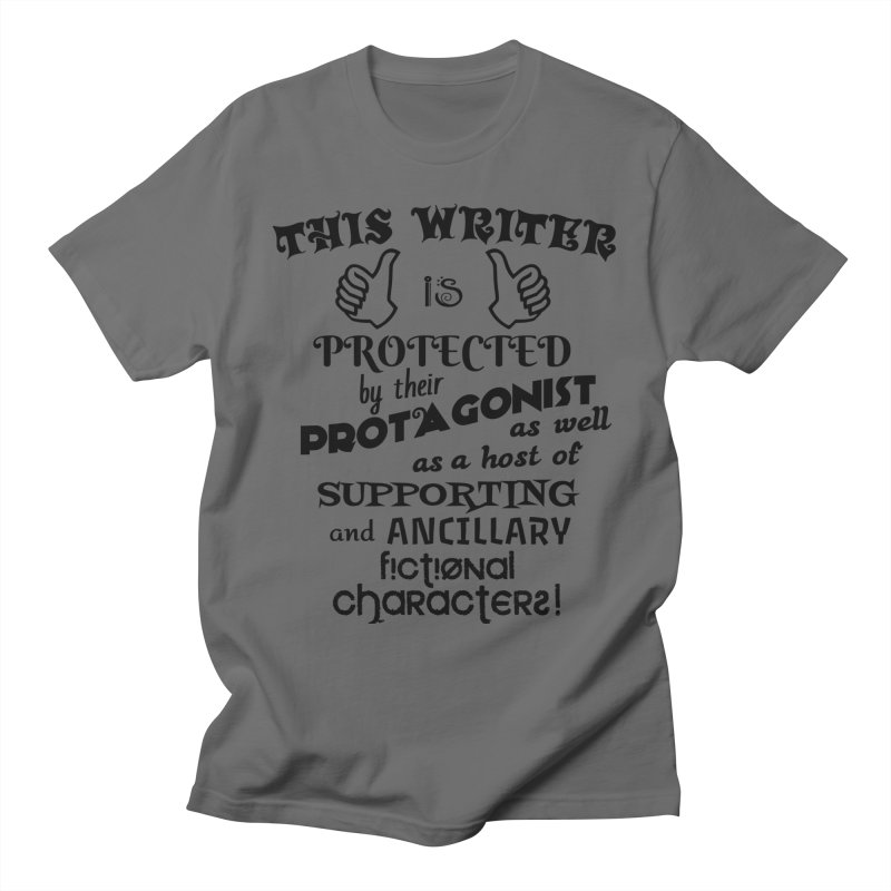 This Writer is Protected Men's T-Shirt by MaddFictional's Artist Shop