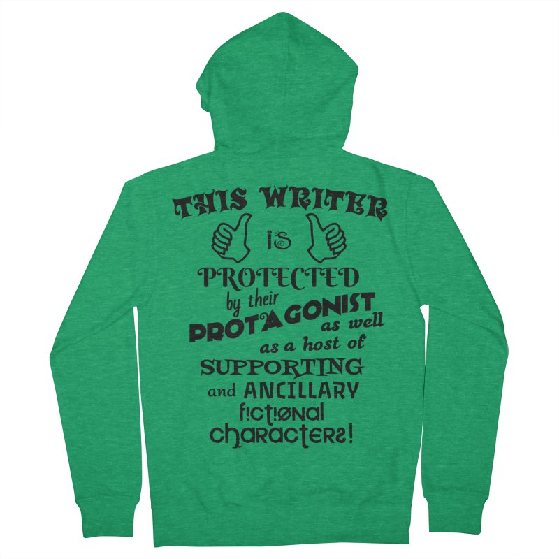 This Writer is Protected Men's Zip-Up Hoody by MaddFictional's Artist Shop