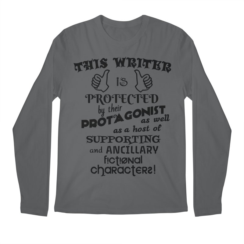This Writer is Protected Men's Longsleeve T-Shirt by MaddFictional's Artist Shop